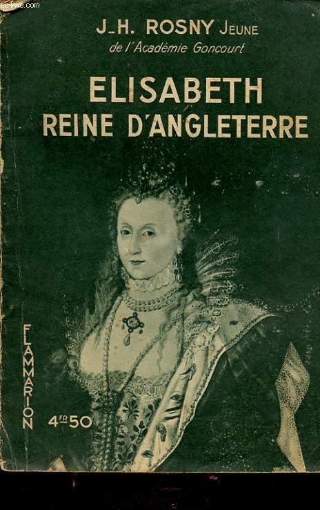 ELISABETH REINE D ANGLETERRE