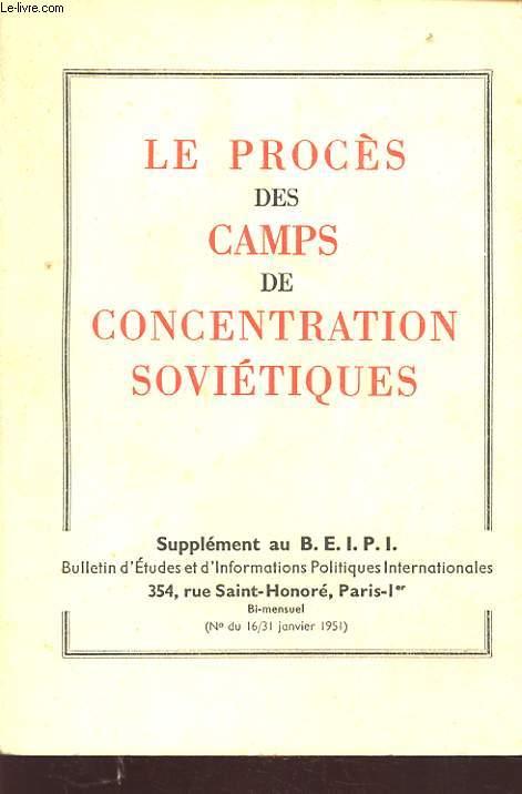 LE PROCES DES CAMPS DE CONCENTRATION SOVIETIQUES