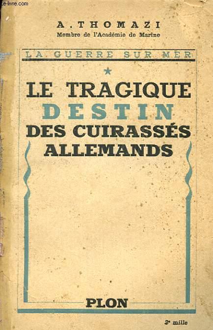 LE TRAGIQUE DESTIN DES CUIRASSES ALLEMANDS