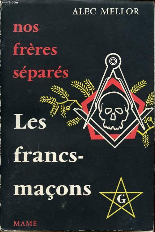 NOS FRERES SEPARES LES FRANCS MACONS