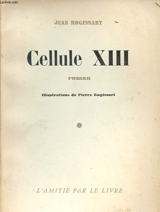 CELLULE XIII