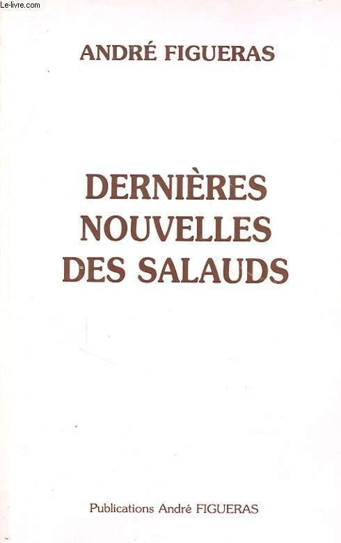DERNIERES NOUVELLES DES SALAUDS
