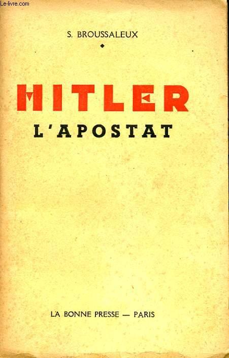 HITLER L APOSTAT