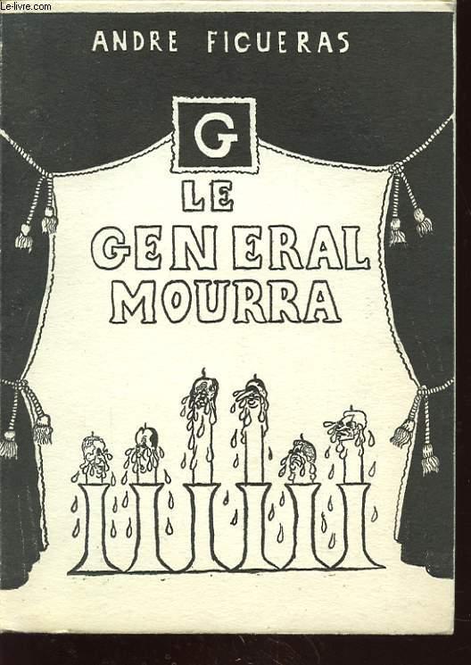 LE GENERAL MOURRA