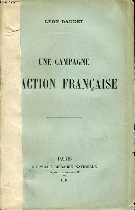 UNE CAMPAGNE D ACTION FRANCAISE