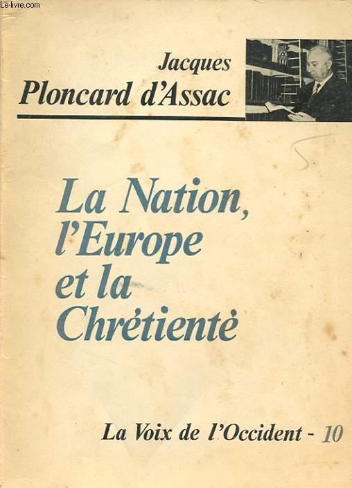 LA NATION L EUROPE ET LA CHRETIENTE
