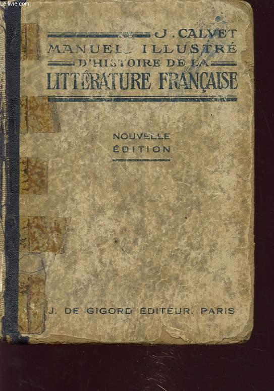 MANUEL ILLUSTRE D HISTOIRE DE LA LITTERATURE FRANCAISE