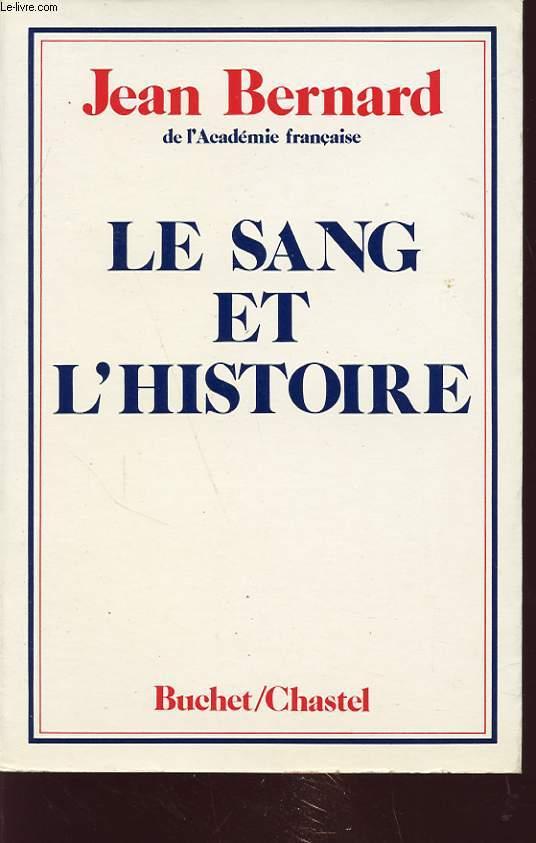 LE SANG ET L HISTOIRE