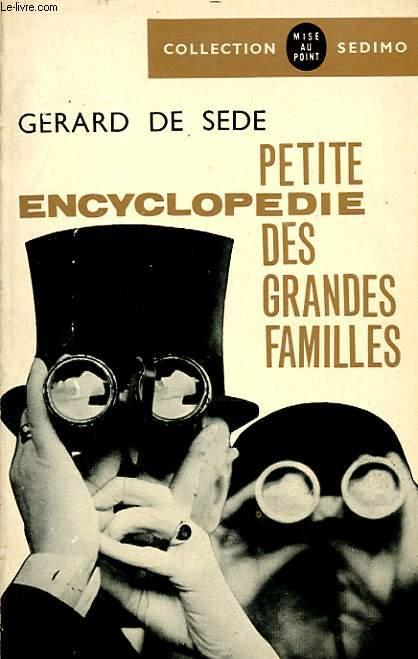 PETITE ENCYCLOPEDIE DES GRANDES FAMILLES