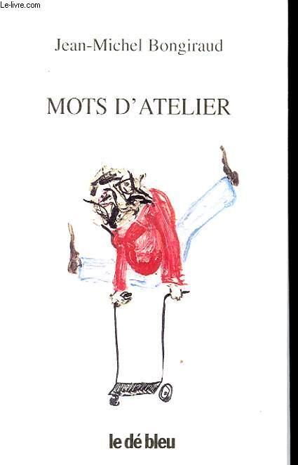 MOTS D ATELIER