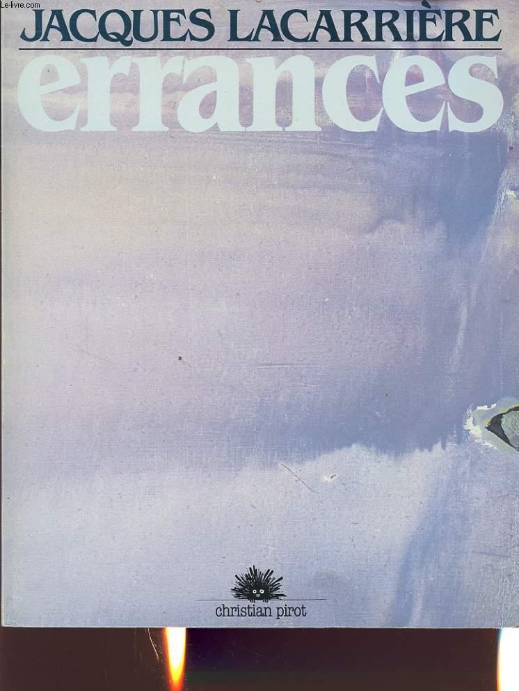 ERRANCES M�moires des paysages, paysages de la m�moire.