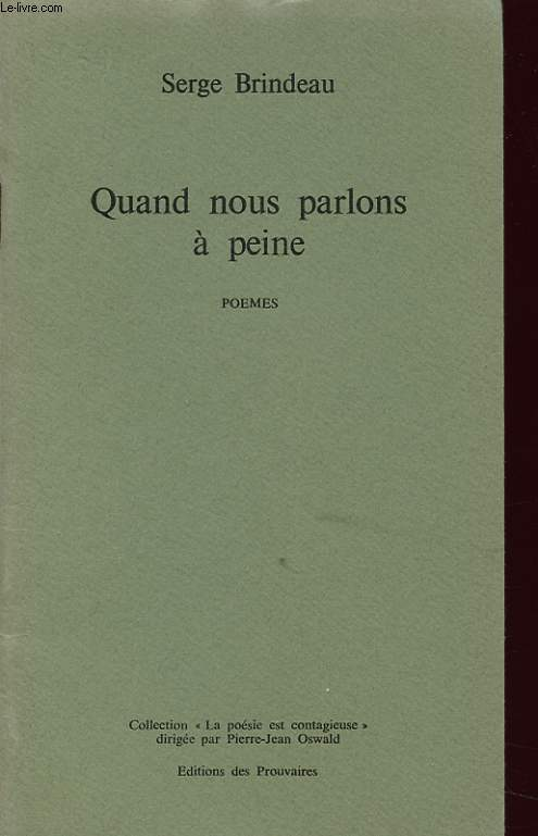 QUAND NOUS PARLONS A PEINE avec une dédicace de l auteur