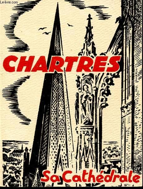 MONOGRAPHIE DE LA CATHEDRALE DE CHARTRES