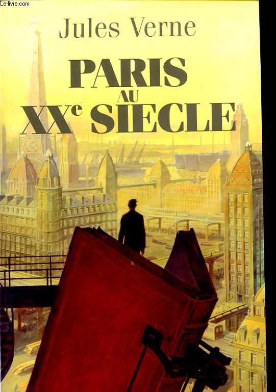 PARIS AU XXe SIECLE