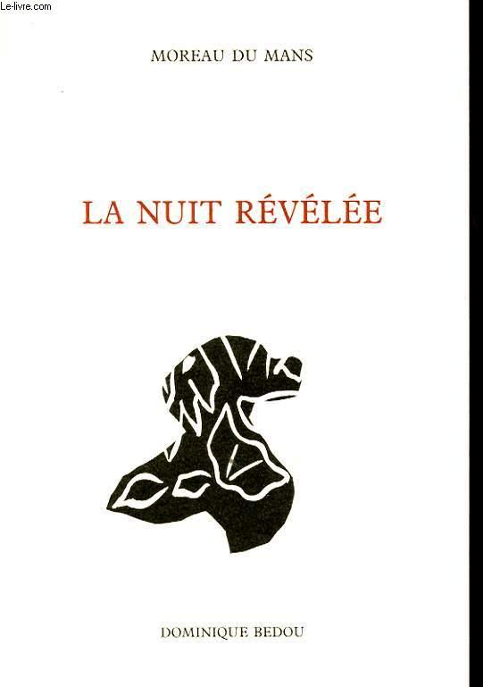 LA NUIT REVELEE