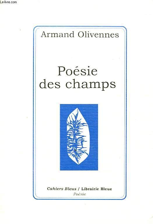 POESIE DES CHAMPS Avec un envoi de l auteur.