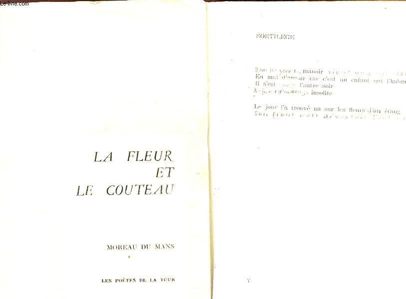LA FLEUR ET LE COUTEAU ouvrages appartenant à l auteur, deux ouvrages dont une modifiée.