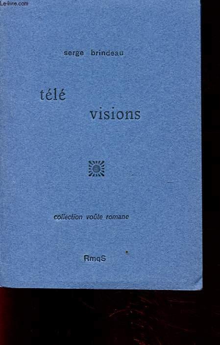 TELE VISIONS
