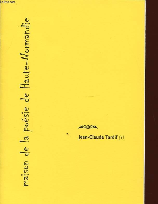 JEAN CLAUDE TARDIF Avec un envoi de l auteur.