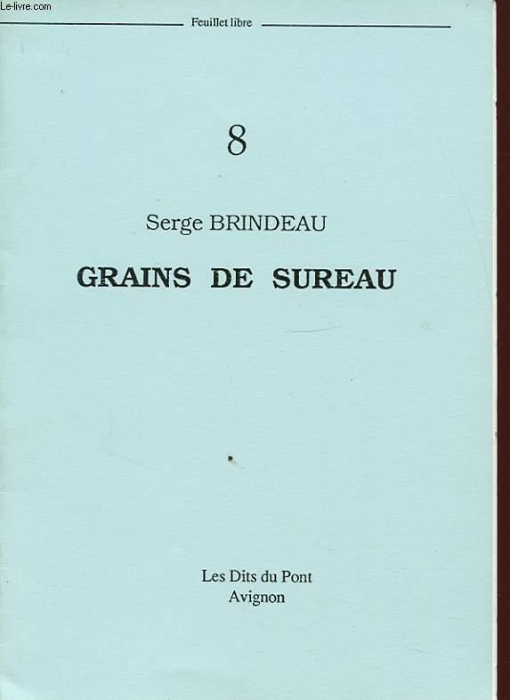 GRAINS DE SUREAU