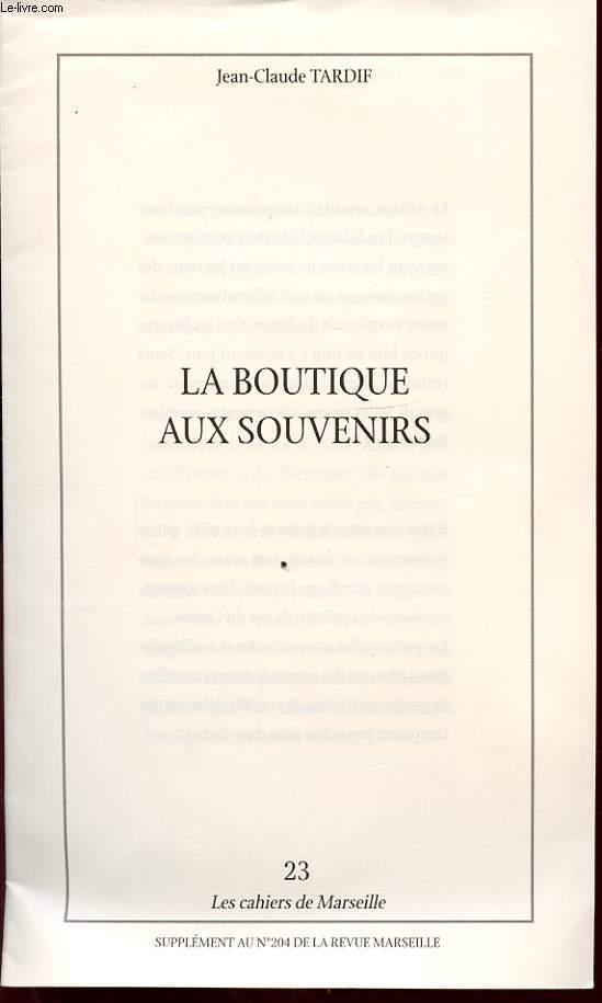 LA BOUTIQUE AUX SOUVENIRS