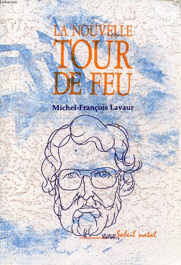 LA NOUVELLE TOUR DE FEU N°47