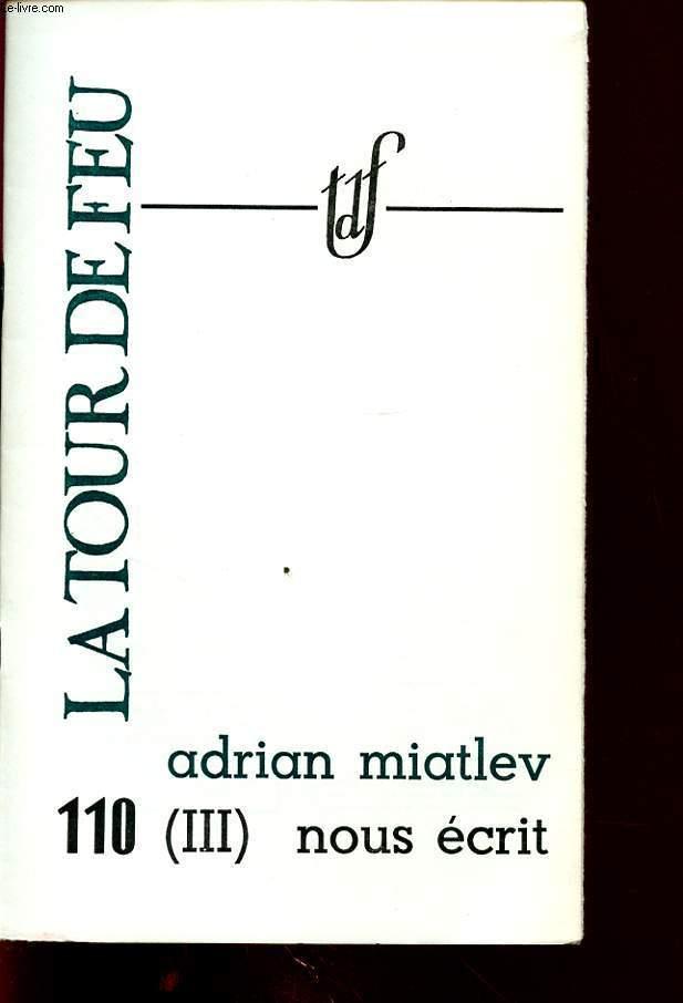 ADRIAN MIATLEV (II) NOUS ECRIT