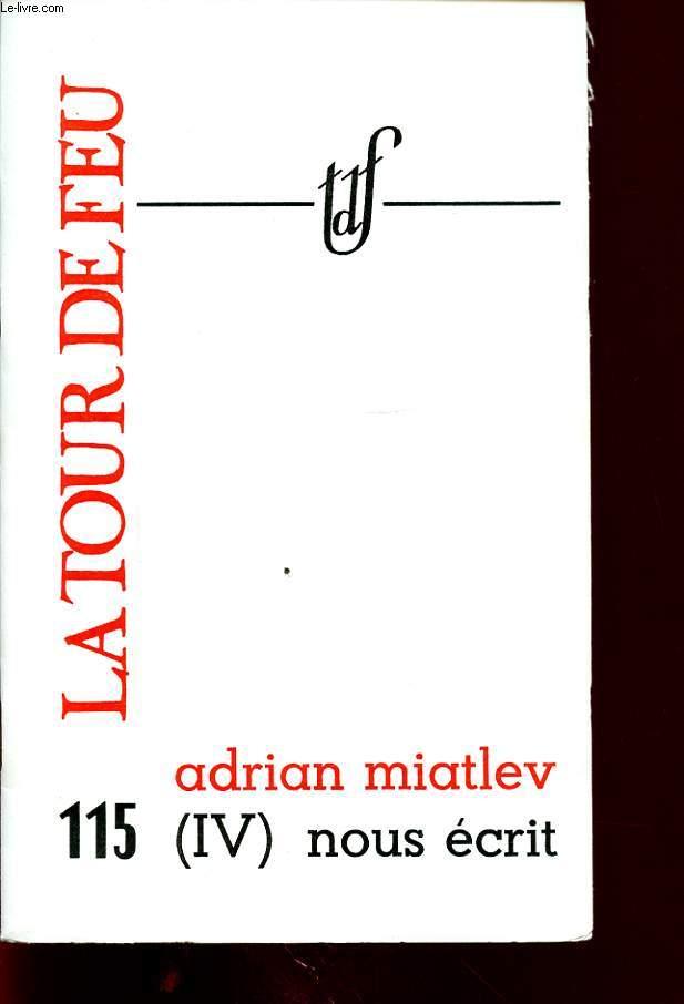 ADRIAN MIATLEV (IV) NOUS ECRIT