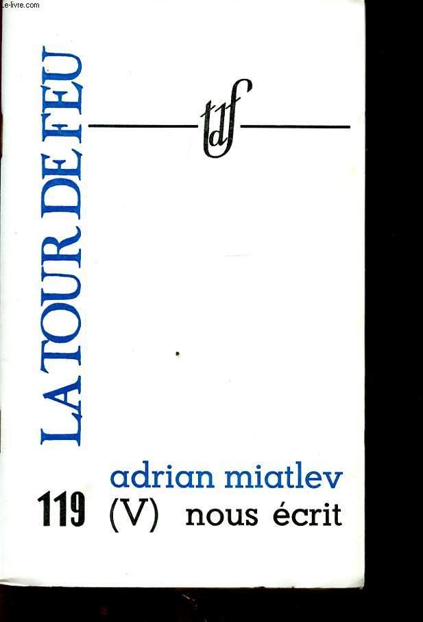 ADRIAN MIATLEV (V) NOUS ECRIT