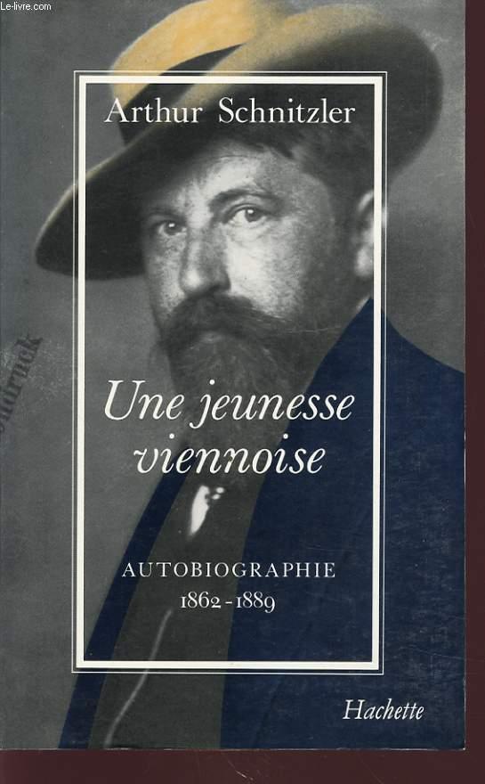 UNE JEUNESSE VIENNOISE AUTOBIOGRAPHIE 1862 - 1889