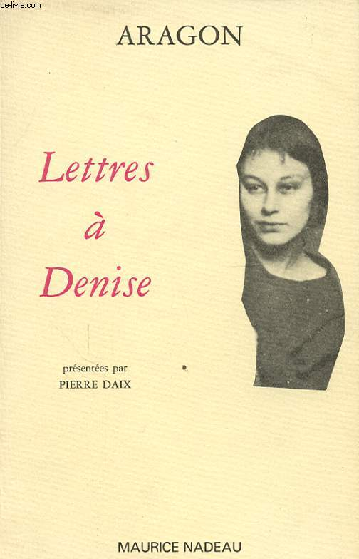 LETTRES A DENISE