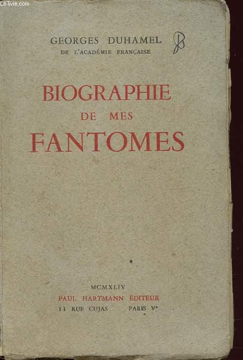 BIOGRAPHIE DE MES FANTOMES