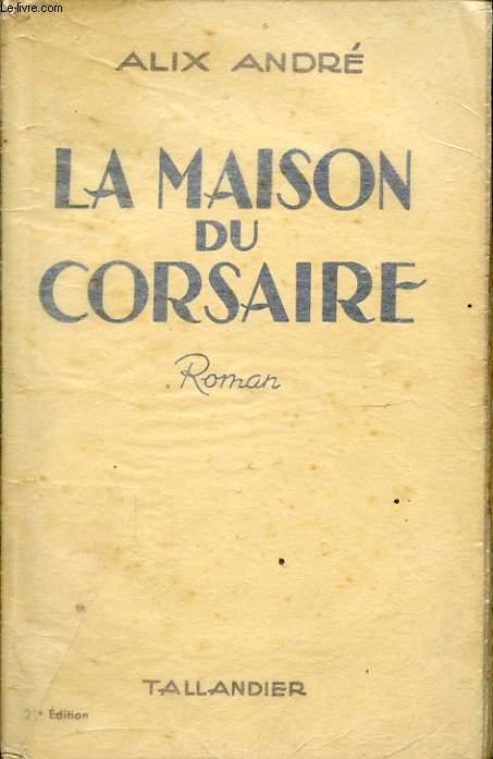 LA MAISON DU CORSAIRE