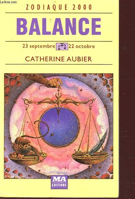 ZODIAQUE 2000 BALANCE 23 SEPTEMBRE 22 OCTOBRE