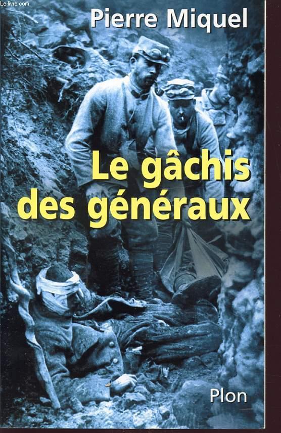 LE GACHIS DES GENERAUX
