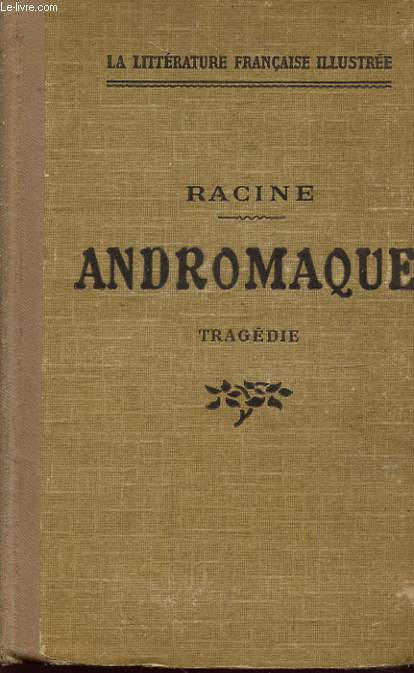 ANDROMAQUE TRAGEDIE