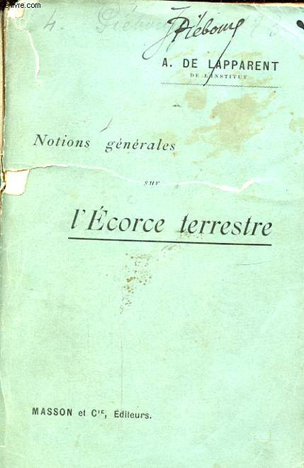 NOTIONS GENERALES SUR L ECORCE TERRESTRE