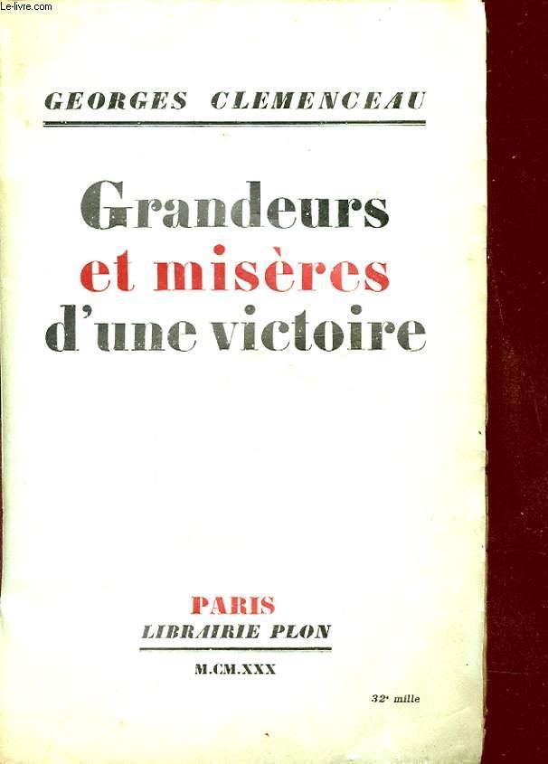 GRANDEURS ET MISERES D UN VICTOIRE