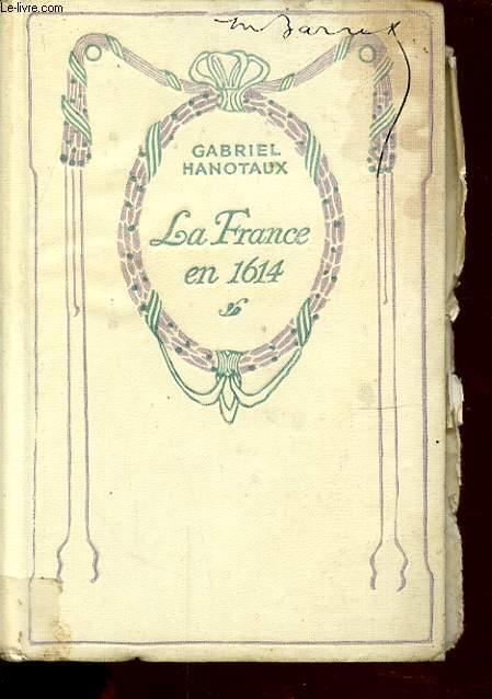 LA FRANCE EN 1614