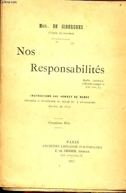 NOS RESPONSABILITES INSTRUCTIONS AUX HOMMES DU MONDE