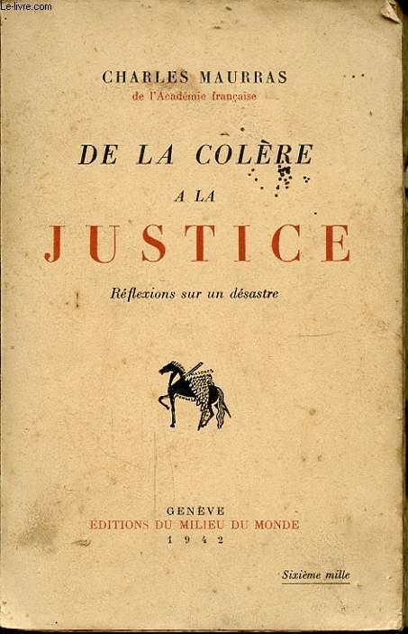 DE LA COLERE A LA JUSTICE