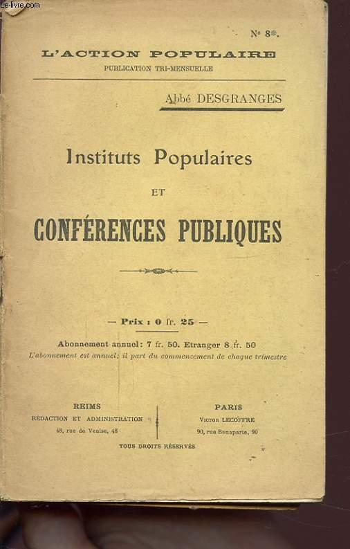 INSTITUTS POPULAIRES ET CONFERENCES PUBLIQUES