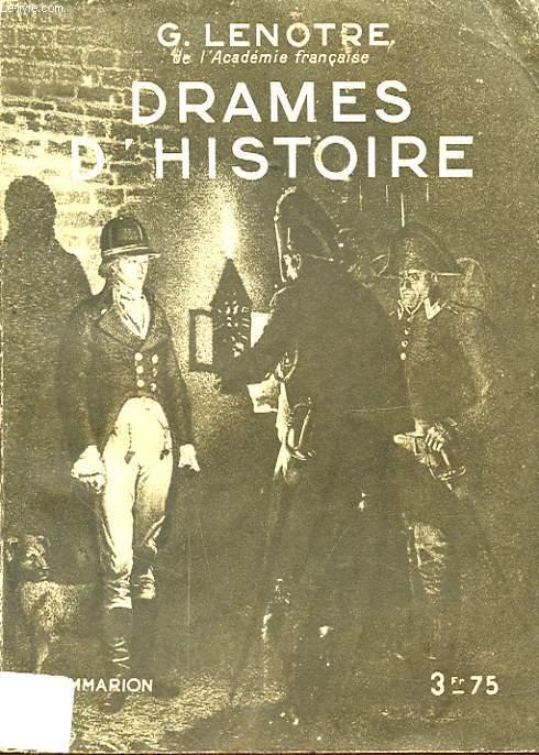 DRAMES D HISTOIRE