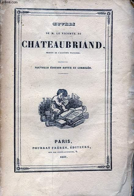 OEUVRES DE M. LE VICOMTE DE CHATEAUBRIAND TOME XI ITINERAIRE II
