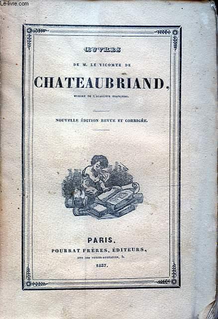 OEUVRES DE M. LE VICOMTE DE CHATEAUBRIAND TOME I GENIE DU CHRISTIANISME I
