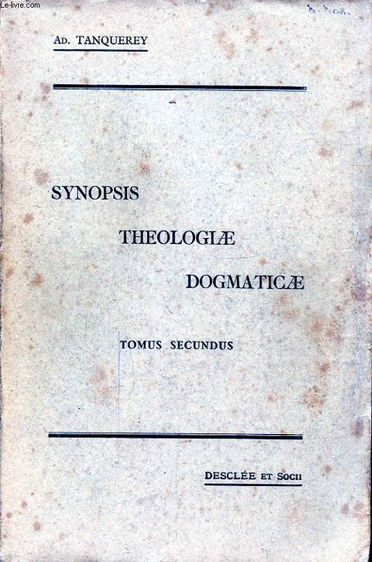 SYNOPSIS THEOLOGIAE DOGMATICAE TOMUS SECUNDUS