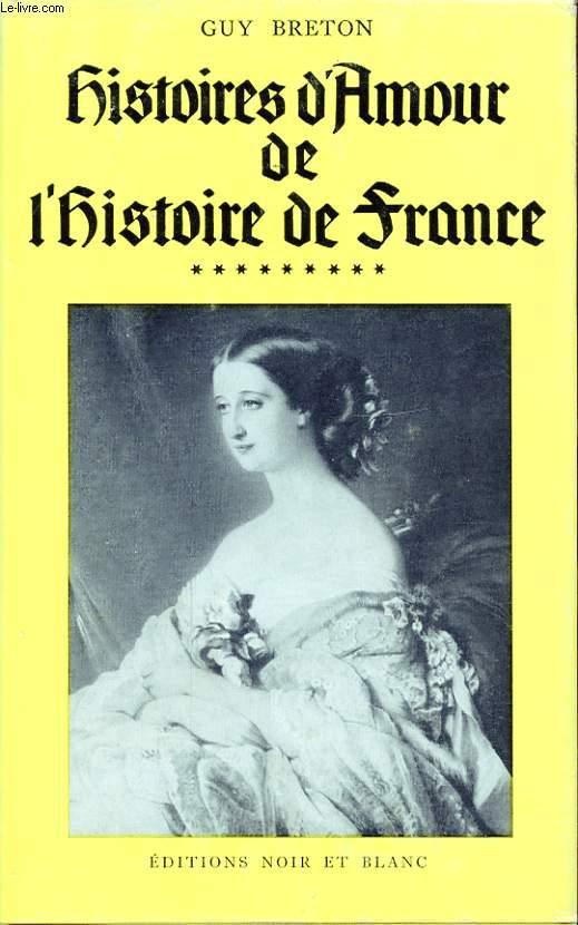 HISTOIRES D AMOUR DE L HISTOIRE DE FRANCE TOME 9