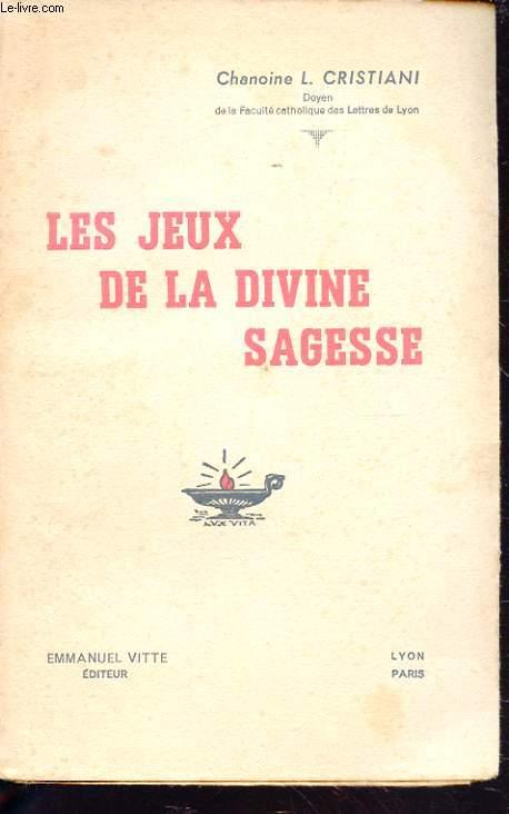 LES JEUX DE LA DIVINE SAGESSE