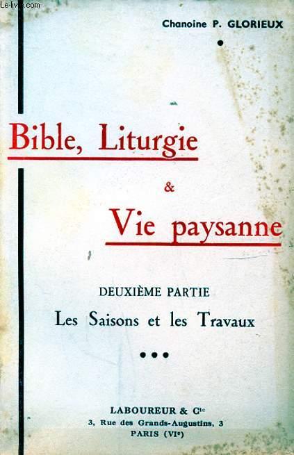 BIBLE LITURGIE & VIE PAYSANNE DEUXIEME PARTIE LES SAISONS ET LES TRAVAUX
