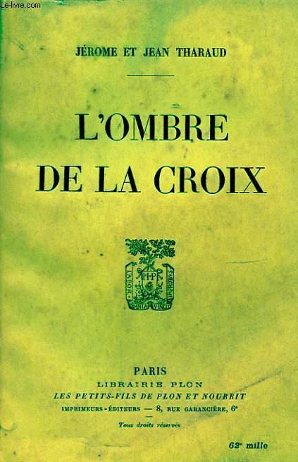 L OMBRE DE LA CROIX